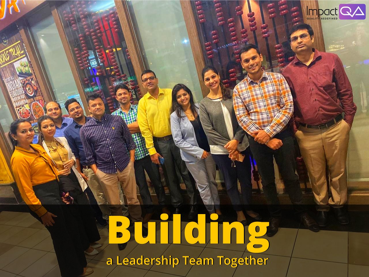 We build a strong leadership team in ImpactQA